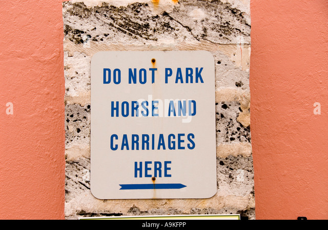 Bermuda Hamilton humor sign do not park horse and carriages here - Stock Image