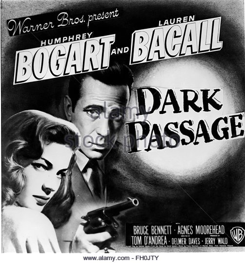 DARK PASSGE (1947) - Poster for film noir starring Humphrey Bogart and Lauren Bacall.  Courtesy Granamour Weems - Stock Image