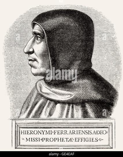 Girolamo Hieronymus Savonarola, 1452-1498, an Italian Dominican and preacher of repentance - Stock-Bilder