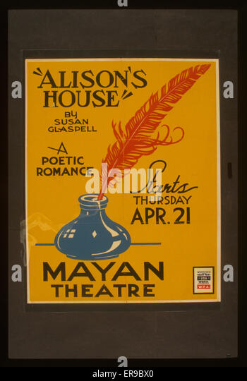 Alison's house by Susan Glaspell A poetic romance. Poster for Federal Theatre Project presentation of Alison's - Stock Image