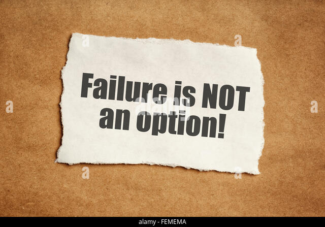 Failure is not an option motivational message on piece of scrap paper - Stock Image