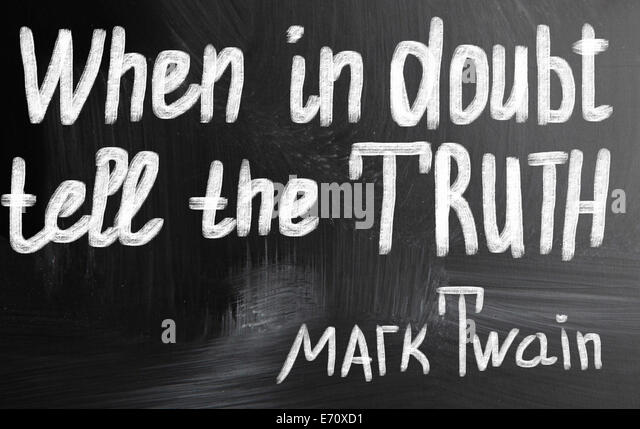 when in doubt tell the truth concept - Stock Image