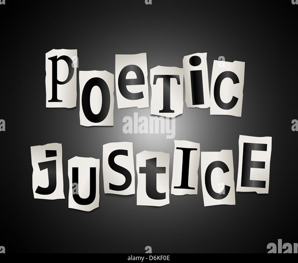 Poetic justice. - Stock Image