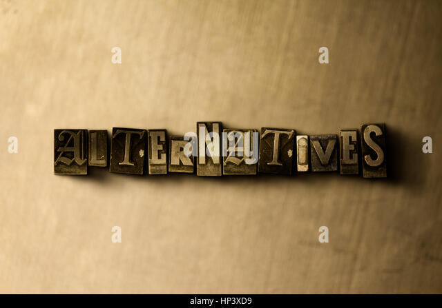 ALTERNATIVES - close-up of grungy vintage typeset word on metal backdrop. Royalty free stock illustration.  Can - Stock Image