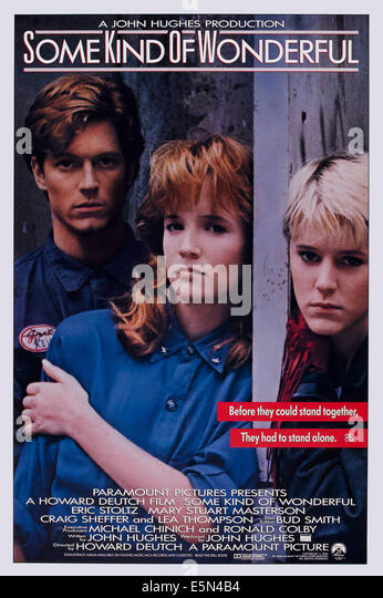 SOME KIND OF WONDERFUL, US poster art, from left: Eric Stoltz, Lea Thompson, Mary Stuart Masterson, 1987. ©Paramount - Stock Image