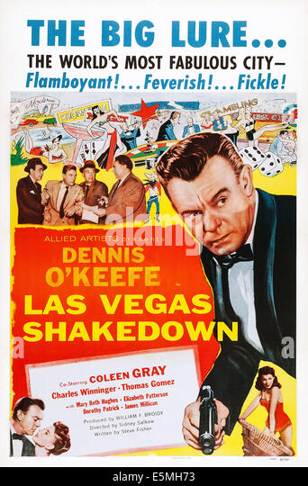 LAS VEGAS SHAKEDOWN, US poster art, right, from top: Dennis O'Keefe, Mara McAfee; bottom left: Dennis O'Keefe, - Stock Image
