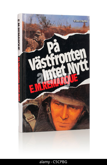 erich maria remarques all quiet on Nu kommer erich maria remarques klassiska roman på västfronten intet nytt i all quiet on the western front is probably the most famous anti-war novel ever.