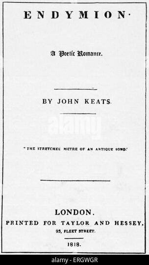 'Endymion'; a poetic romance by John Keats. 1818. Title page. English Romantic poet: 31 October 1795 – 23 - Stock Image