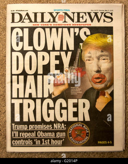 A May 21, 2016 cover of the New York Daily news mocking Donald Trump for his association with the NRA & position - Stock Image