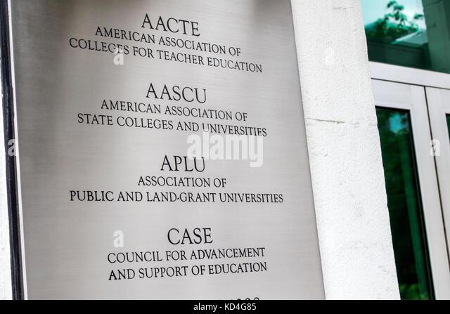Washington DC District of Columbia sign AACTE AASCU APLU CASE Association Colleges Teacher Education State Universities - Stock Image