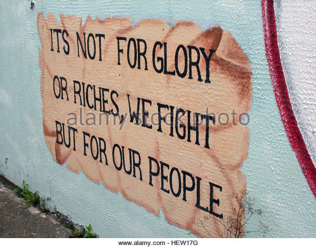Shankill Road Mural -Its Not For Glory or riches,we fight, but for our people, West Belfast, Northern Ireland, UK - Stock Image