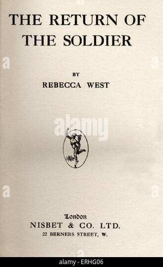 Rebecca West 'The Return of the Soldier'. Published by Nisbet, London, 1918. 1st edition. English writer, - Stock Image