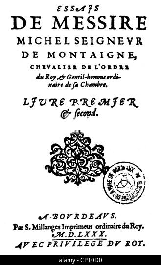 montaigne essays french english Description this is the first english edition of the celebrated essayes by michel de montaigne (1533-1592) the collection was first published in french in 1580-88, and translated here by john florio in 1603.