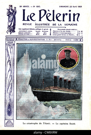 The catastrophe 'Titanic' Capitain Smith in 'Le Pèlerin' - Stock Image