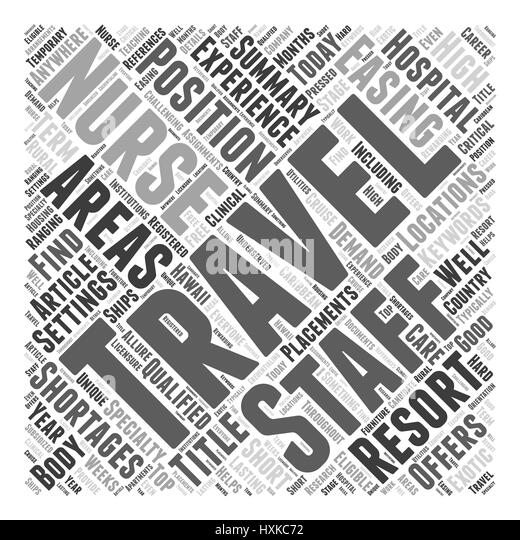 Traveling Nurses Easing Staff Shortages Word Cloud Concept - Stock Image