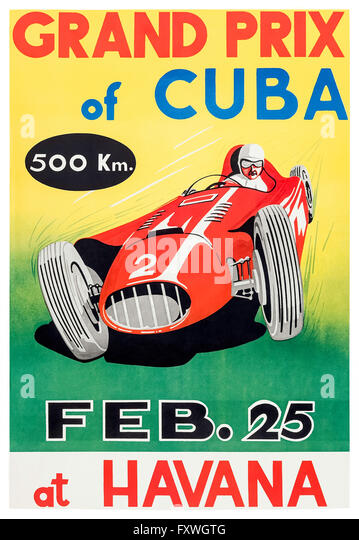 'Grand Prix of Cuba' 25 February 1958 poster featuring Juan Manuel Fangio who was kidnapped by supporters of Fidel - Stock Image
