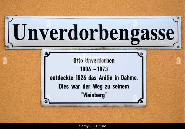 Road sign Unverdorbengasse is honoring Otto Unverdorben who discovered the aniline in 1826. - Stock Image