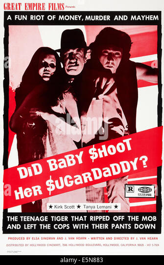 DID BABY SHOOT HER SUGAR DADDY?, U.S. poster art, 1972 - Stock Image