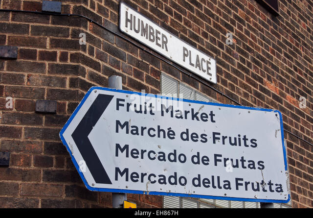 Archival image of quadrilingual sign to Fruit Market in English, French, Spanish and Italian, Kingston upon Hull, - Stock Image