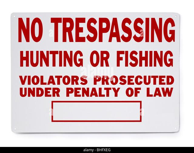 Kein Hausfriedensbruch Jagd Angeln Zeichen Stockbild
