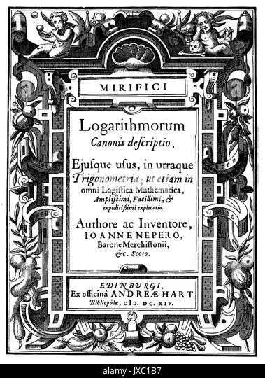 JOHN NAPIER (1550-1617), schottischer Mathematiker. Titel Seite seines 1614 Mirifici logarithmorum canonis descriptio Stockbild