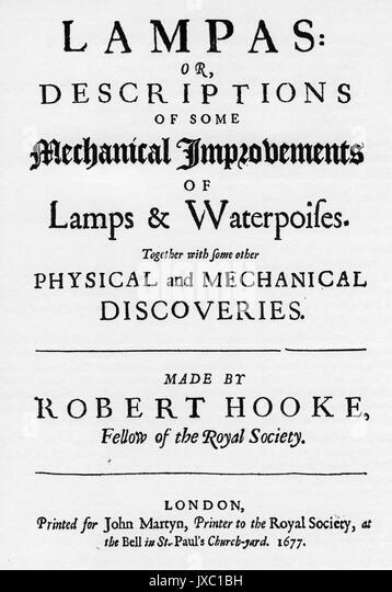 "ROBERT HOOKE (1635-1703), englischer Physiker und Chemiker."" lampas oder Beschreibungen einiger Mechanische Stockbild"