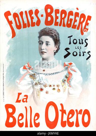 LA BELLE OTERO (1868-1965), spanische Schauspielerin, Tänzerin und Kurtisane erscheinen an der Folies-Bergere Stockbild