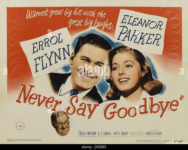 Nie sagen Auf Wiedersehen 1946 Warner Bros Komödie mit Eleanor Parker und Errol Flynn Stockbild