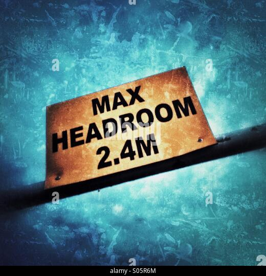 Max Headroom Zeichen von 2,4 m Stockbild